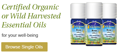 Certified Organic or Wild harvested Essential Oils for your wellbeing